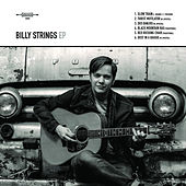 Play & Download Billy Strings - EP by Billy Strings | Napster