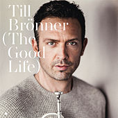 Play & Download The Good Life by Till Brönner | Napster