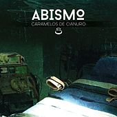Play & Download Abismo by Caramelos de Cianuro | Napster