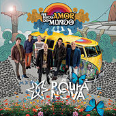 Play & Download Todo Amor do Mundo by Roupa Nova | Napster