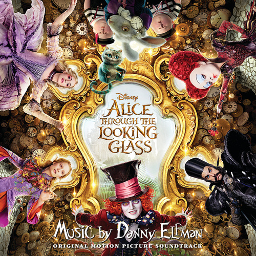 Alice Through the Looking Glass by Danny Elfman