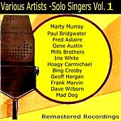 Play & Download Solo Singers Vol. 1 by Various Artists | Napster