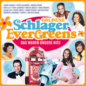 Goldene Schlager Evergreens von Various Artists