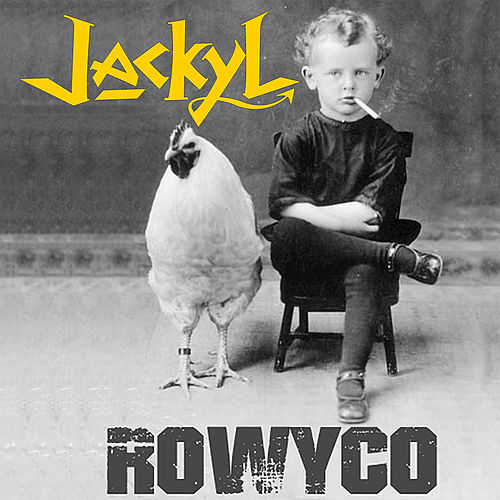 Play & Download Rowyco by Jackyl | Napster