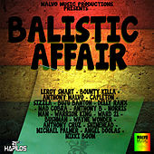 Balistic Affair Riddim by Various Artists
