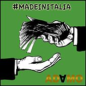 Play & Download #madeInItalia by Adamo | Napster