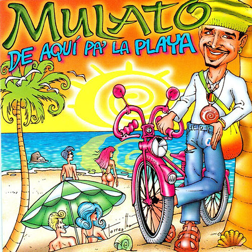 De Aquí Pa' la Playa by Mulato