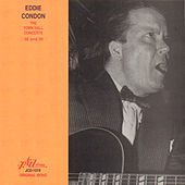 Play & Download Eddie Condon - The Town Hall Concerts Thirty-Eight and Thirty-Nine by Various Artists | Napster