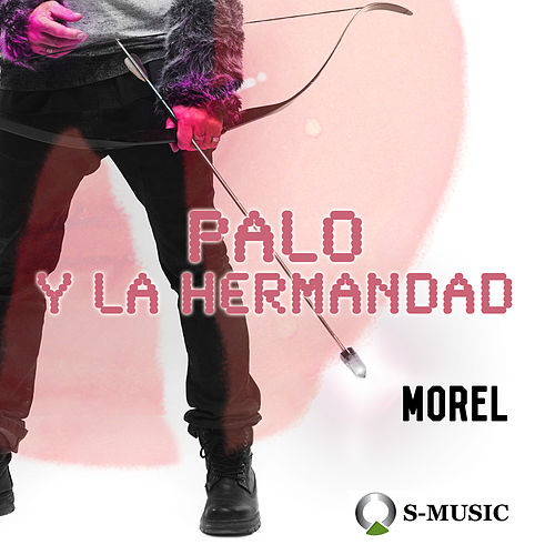 Play & Download Morel by La Hermandad | Napster