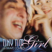 Girl by Tiny Tim