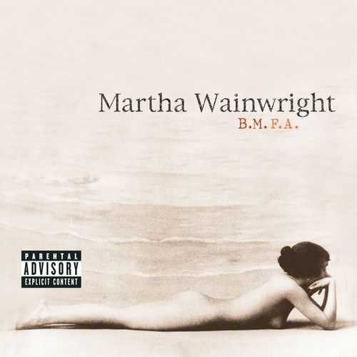 Play & Download B.M.F.A. by Martha Wainwright | Napster