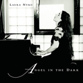 Angel In The Dark by Laura Nyro
