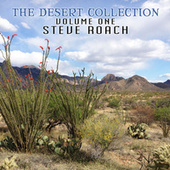Play & Download The Desert Collection (Volume One) by Steve Roach | Napster