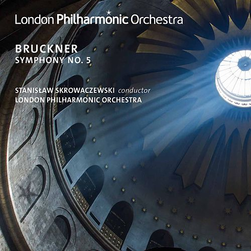 Bruckner: Symphony No. 5 in B-Flat Major, WAB 105 (1878 Version, Ed. L. Nowak) [Live] by London Philharmonic Orchestra