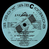 Play & Download Take It Away / Strong Island (The Blue Mix) by JVC Force | Napster