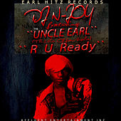 Play & Download R U Ready by Uncle Earl | Napster