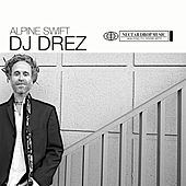 Play & Download Alpine Swift by DJ Drez | Napster