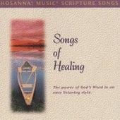 Hosanna! Music Scripture Songs: Songs of Healing by Hosanna! Music