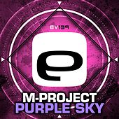Play & Download Purple Sky by A M Project | Napster