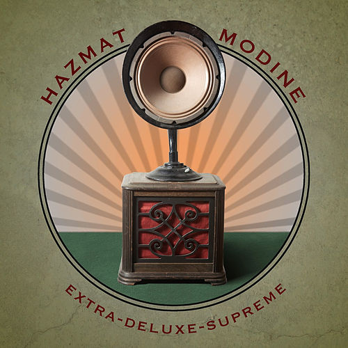 Play & Download Extra-Deluxe-Supreme by Hazmat Modine | Napster