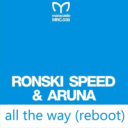 Play & Download All the Way (Alan Morris Remix) by Ronski Speed | Napster