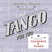 Tango for Two: 12 Tangos for Clarinet & Piano by Quadro Nuevo