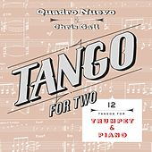 Tango for Two: 12 Tangos for Trumpet & Piano by Quadro Nuevo