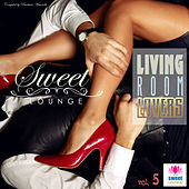 Play & Download The Sweet Lounge, Vol. 5: Living Room of Lovers by Various Artists | Napster
