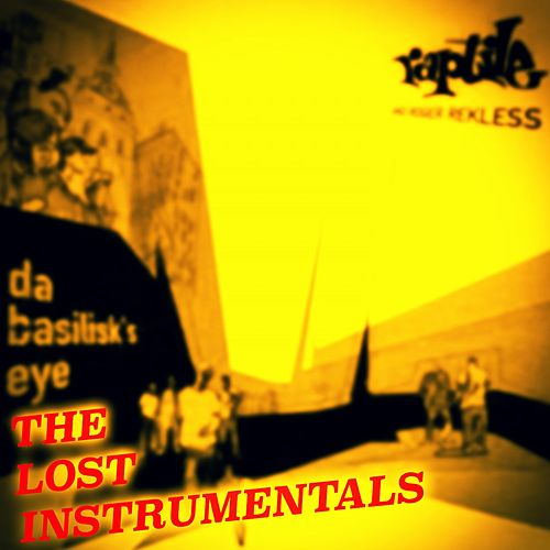 The Basilisk's Eye - The Lost Instrumentals (Hip Hop Instrumentals) by Raptile