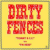 Tommy & CC by Dirty Fences
