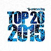 Play & Download Entrancing Music Top 20 2015 - EP by Various Artists | Napster