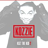 Play & Download Koz Da Kid 2 EP by Kozzie | Napster