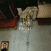 Play & Download Mst by Acid Pauli | Napster