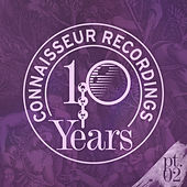 Play & Download 10Y of Connaisseur, Part 2 by Various Artists | Napster