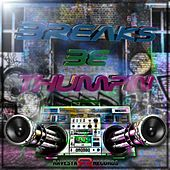 Breaks Be Thumpin by Various Artists