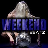 Weekend Beatz by Various Artists