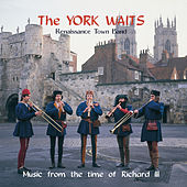Music from the Time of Richard III by The York Waits
