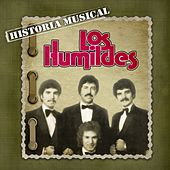 Play & Download Historia Musical by Los Humildes | Napster