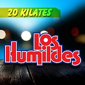 Play & Download 20 Kilates by Los Humildes | Napster