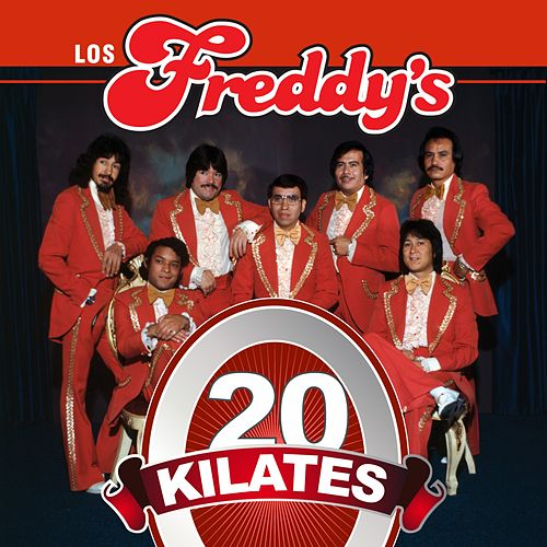 Play & Download 20 Kilates by Los Freddy's | Napster