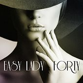 Play & Download Easy Lady by Forty | Napster