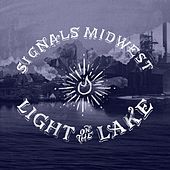 Play & Download Light on the Lake by Signals Midwest | Napster
