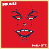 Play & Download Parasite by The Drones | Napster