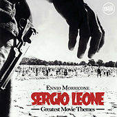 Play & Download Sergio Leone Greatest Movie Themes by Ennio Morricone | Napster