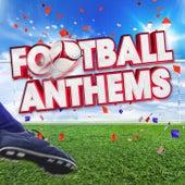 Football Anthems 2016 von Various Artists