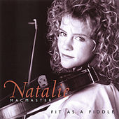Fit As A Fiddle by Natalie MacMaster