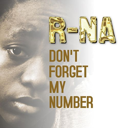Play & Download Don't Forget My Number by RNA | Napster