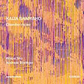 Play & Download Kaija Saariaho: Chamber Music by Various Artists | Napster
