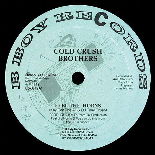Play & Download Feel the Horns / We Can Do This by Cold Crush Brothers | Napster