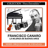 Play & Download La Milonga de Buenos Aires by Francisco Canaro | Napster